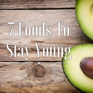 7 foods to stay young